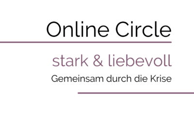 Online Circle – stark & liebevoll